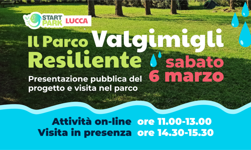 Start Park Lucca: Il Parco Valgimigli Resiliente